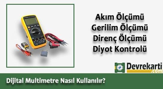 Digital Multimetre Nasıl Kullanılır