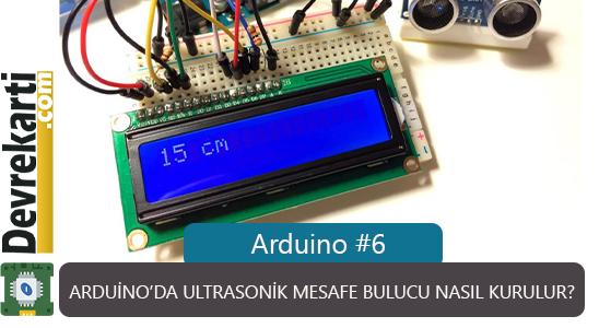 Arduino'da Ultrasonik Mesafe Bulucu Nasil Kurulur?