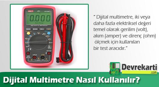 Dijital Multimetre Nasıl Kullanılır?